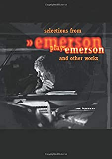 Selections from Emerson Plays Emerson and Other Works