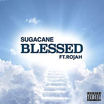 Blessed (feat. Rojah)