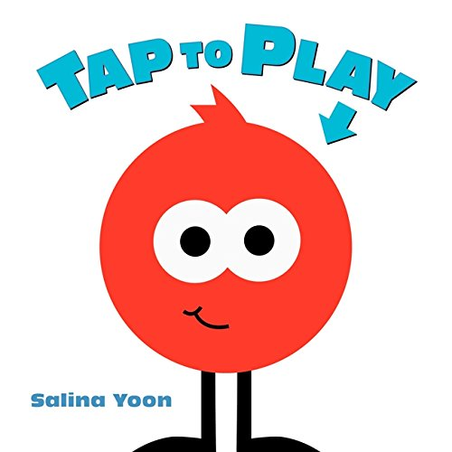 Compare Textbook Prices for Tap to Play Illustrated Edition ISBN 9780062286840 by Yoon, Salina