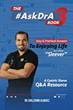 The #AskDr.A Book - Vol 3: Easy and Practical Answers to Enjoying Life as a New Sleever