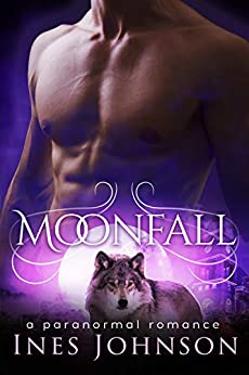 Moonfall (Moonkind Series Book 3) by [Ines Johnson]