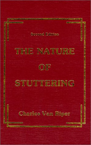 The Nature of Stuttering