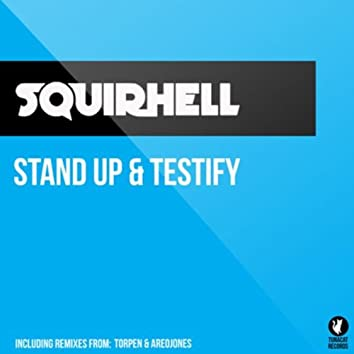 Stand Up and Testify