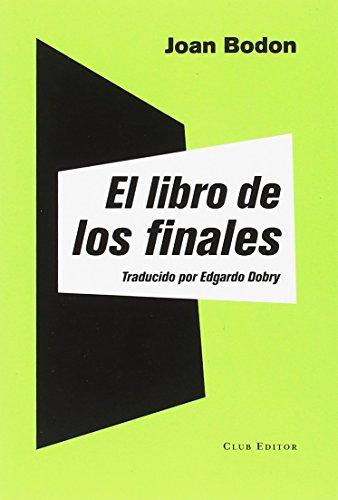 El libro de los finales (La Montaña Pelada, Band 9)