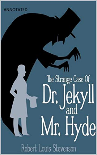 Strange Case of Dr Jekyll and Mr Hyde (Annotated) (English Edition)