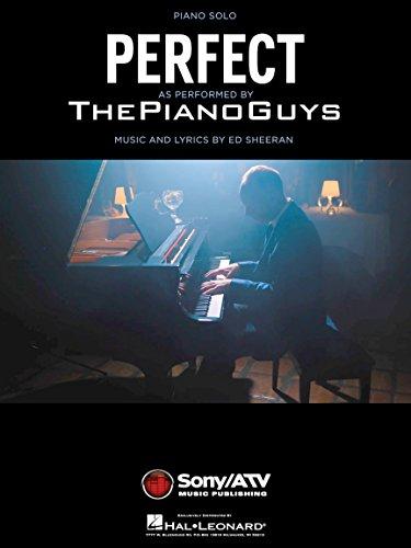 The Piano Guys–Perfekt–PIANO SOLO Noten Single (ED SHEERAN Lied)