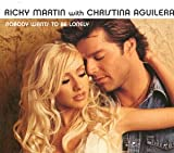 NOBODY WANTS TO BE LONELY (with RICKY MARTIN) 歌詞