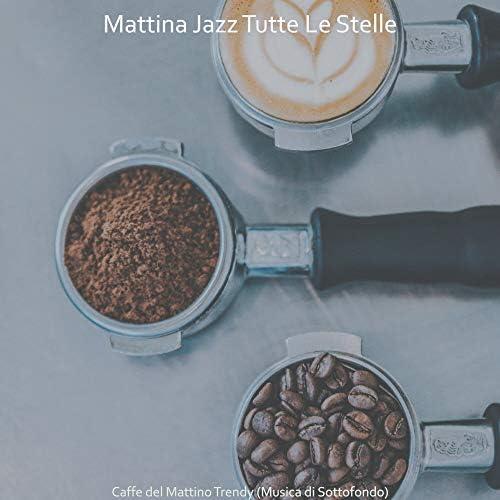 Mattina Jazz Tutte Le Stelle