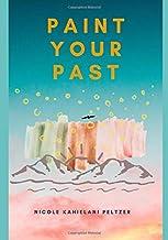 Paint Your Past
