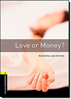 Love or Money (Oxford Bookworms Library, Stage 1, Crime & Mystery)