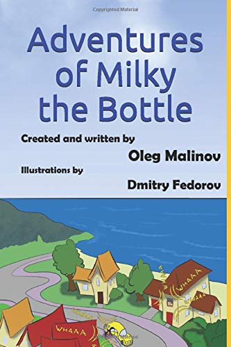 Adventures of Milky the Bottle