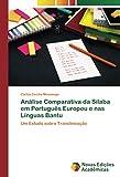 Análise Comparativa da Sílaba em Português Europeu e nas Línguas Bantu: Um Estudo sobre Translineação