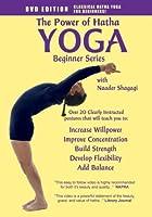 The Power of Hatha Yoga: Beginner Series