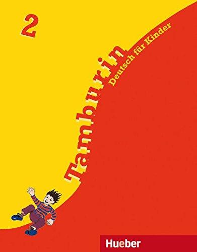Tamburin, neue Rechtschreibung, Bd.2, Lehrbuch: Deutsch für Kinder