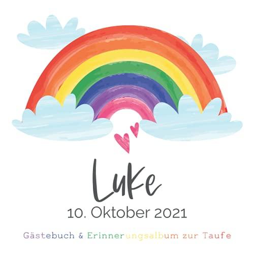 Luke - Gästebuch & Erinnerungsalbum zur Taufe: Personalisiertes Gästebuch mit vordefinierten...