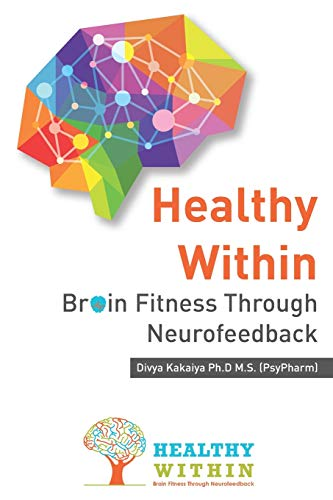 Healthy Within: Brain Fitness through Neurofeedback