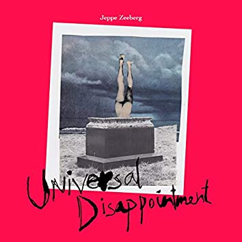 Universal Disappointment