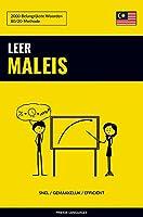 Leer Maleis - Snel / Gemakkelijk / Efficiënt: 2000 Belangrijkste Woorden