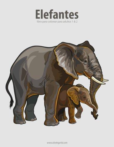 Elefantes libro para colorear para adultos 1 & 2