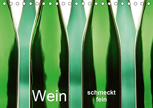 Wein schmeckt fein (Tischkalender 2021 DIN A5 quer)