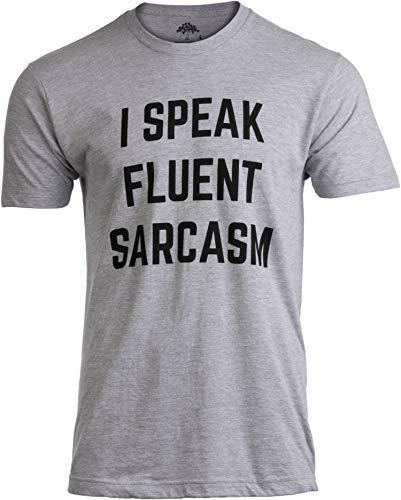 Funny Sarcastic Humor Joke Comment Saying Men T-Shirt