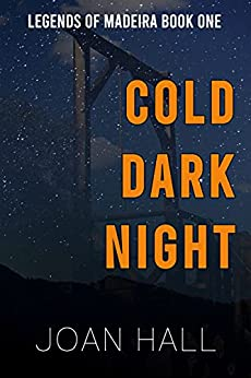 Cold Dark Night: Legends of Madeira by [Joan Hall]