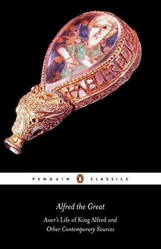 Alfred the Great: Asser's Life of King Alfred and Other Contemporary Sources (Classics) by Asser (1983-09-29)