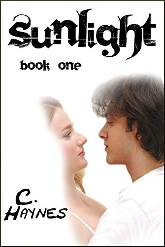 Book: Sunlight - book one by C. Haynes