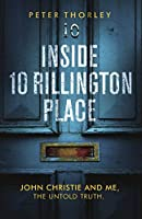 Inside 10 Rillington Place: John Christie and me, the untold truth