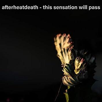 This Sensation Will Pass