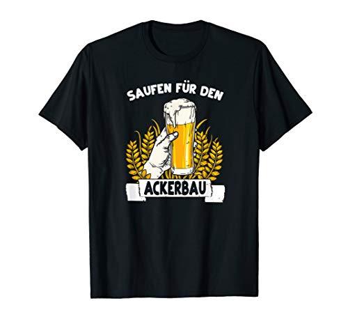 Saufen für den Ackerbau - Bier Landwirtschaft Bauer Weizen T-Shirt