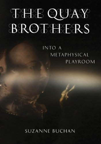 The Quay Brothers: Into a Metaphysical Playroom (English Edition)