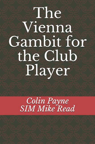 The Vienna Gambit for the Club Player