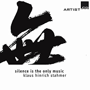 Stahmer: Silence Is the Only Music