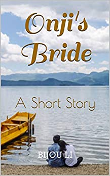Onji's Bride: A Short Story by [Bijou Li]