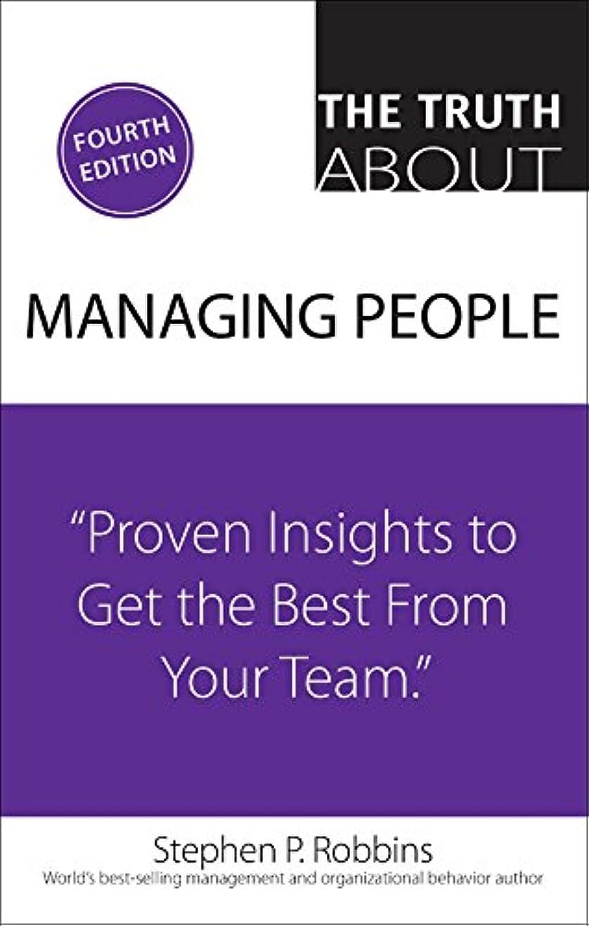 味付けバレーボールラフレシアアルノルディThe Truth About Managing People: Proven Insights to Get the Best from Your Team (English Edition)