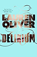 Delirium (Delirium Trilogy (1))