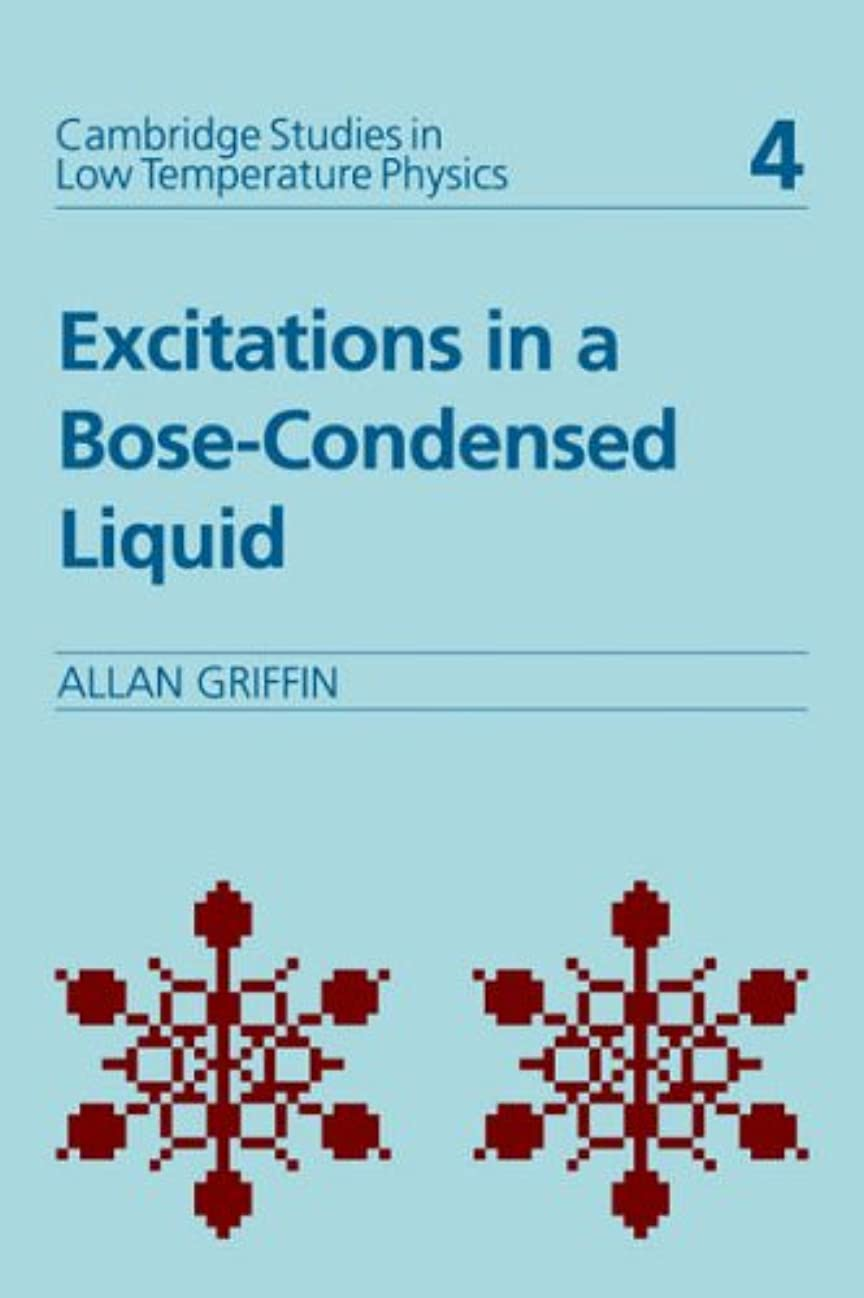 ストレージ抑圧歯痛Excitations in Bose Liquid (Cambridge Studies in Low Temperature Physics)
