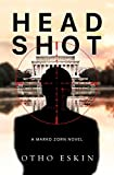 Head Shot (2) (The Marko Zorn Series)