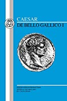 De Bello Gallico (Latin Texts)