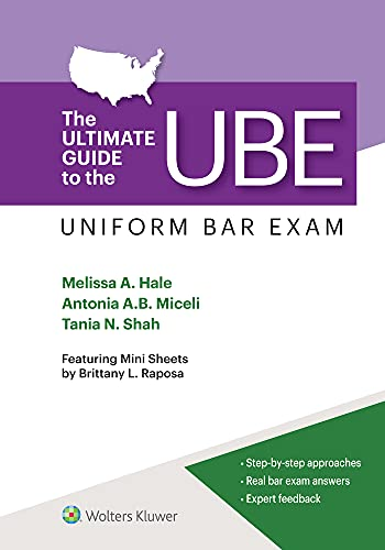The Ultimate Guide to the UBE (Uniform Bar Exam) (Bar Review)