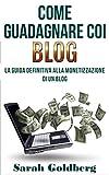 come guadagnare coi blog: gestire un blog è un duro lavoro. perché non far lavorare il tuo blog per te?