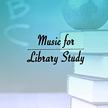 Music for Library Study