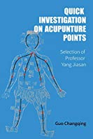 Quick Investigation On Acupuncture Points