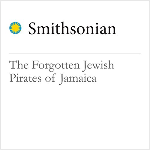 The Forgotten Jewish Pirates of Jamaica cover art