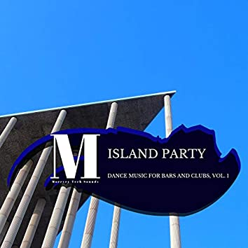 Island Party - Dance Music For Bars And Clubs, Vol. 1