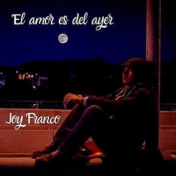 El Amor Es Del Ayer