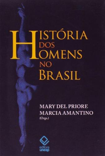História dos homens no Brasil