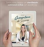 Quarentena Do Sucesso: por Nutricionista Priscila Bergamin (Portuguese Edition)