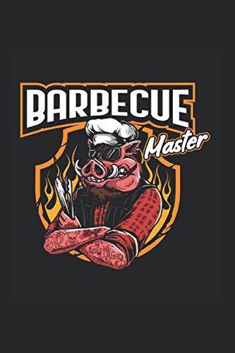 Barbecue Master Fleisch Steak Sommer BBQ: Raucher Bratwurst Bier Sommer Notizbuch Rezeptbuch BBQ A5 120 Seiten